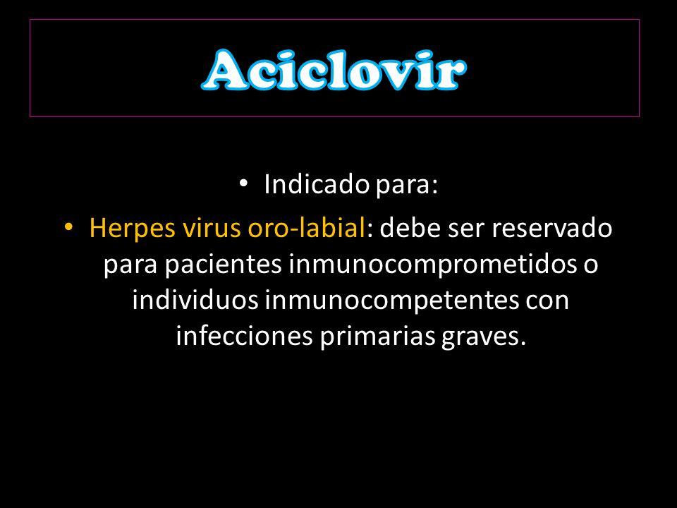 Aciclovir Indicado para: