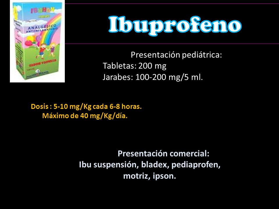 Ibu suspensión, bladex, pediaprofen, motriz, ipson.