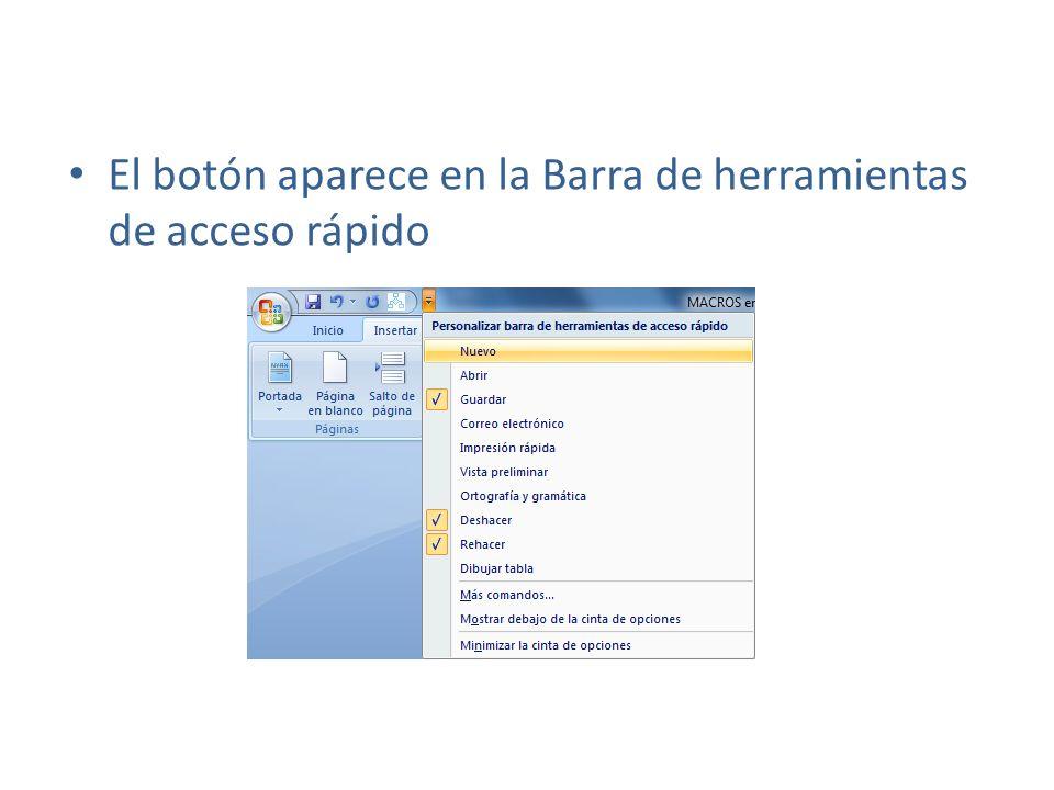 El botón aparece en la Barra de herramientas de acceso rápido
