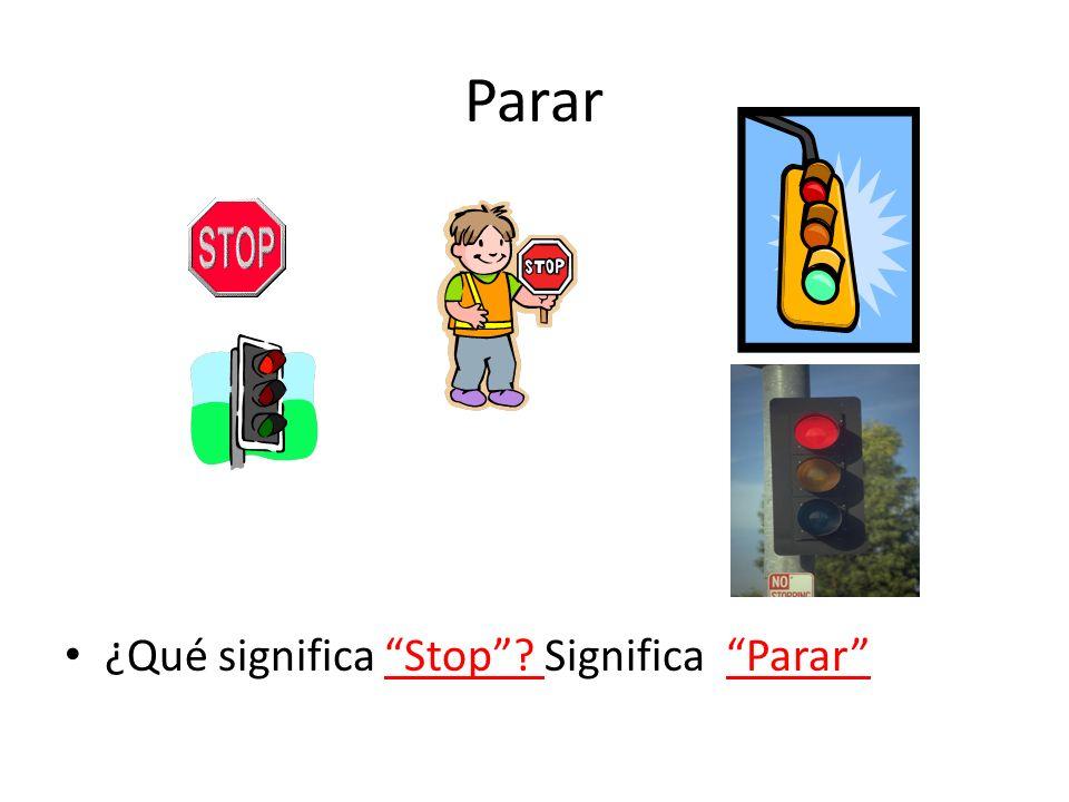 Parar ¿Qué significa Stop Significa Parar