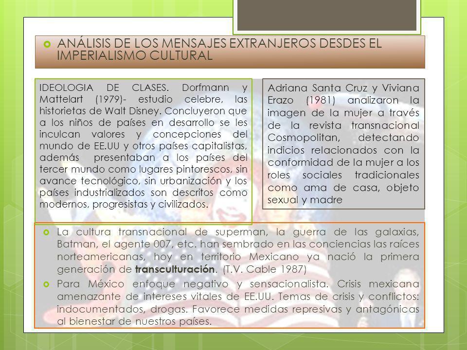 ANÁLISIS DE LOS MENSAJES EXTRANJEROS DESDES EL IMPERIALISMO CULTURAL