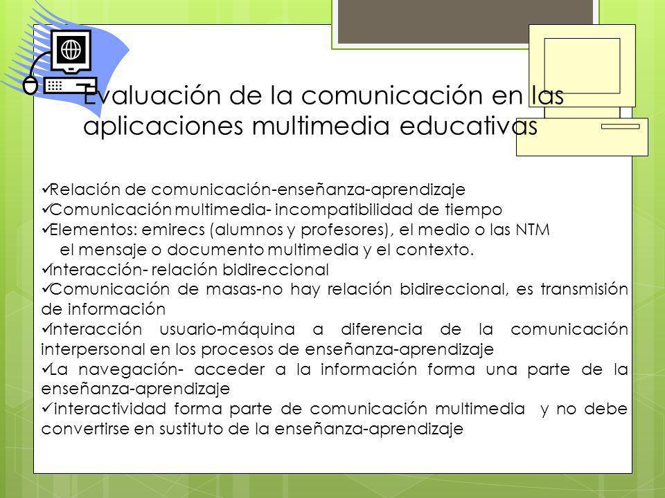 Evaluación de la comunicación en las aplicaciones multimedia educativas