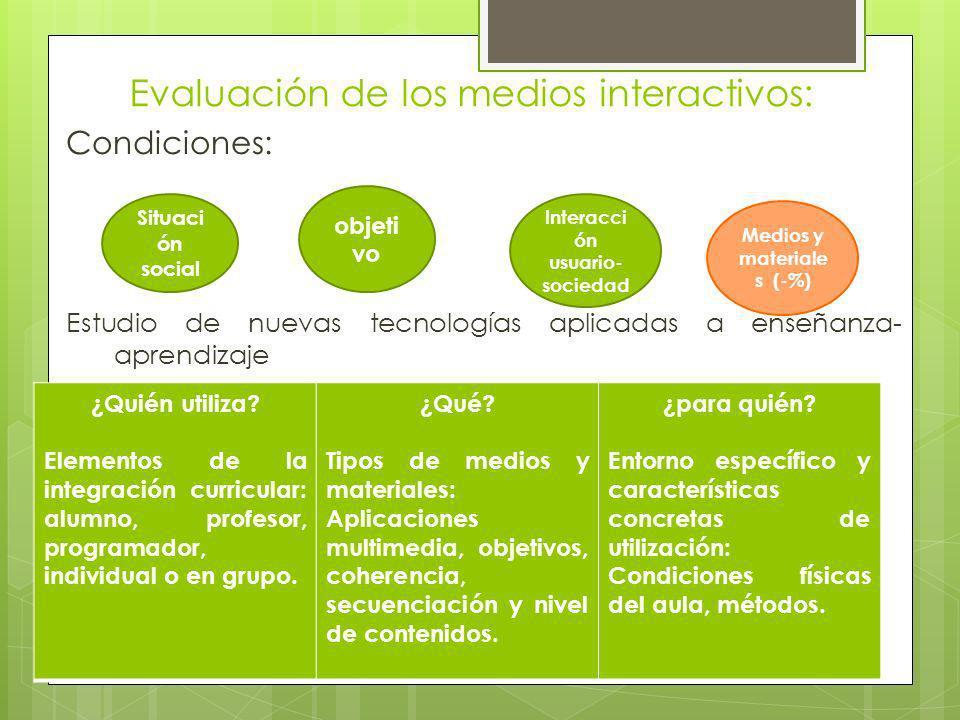 Evaluación de los medios interactivos: