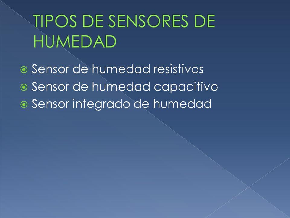 TIPOS DE SENSORES DE HUMEDAD