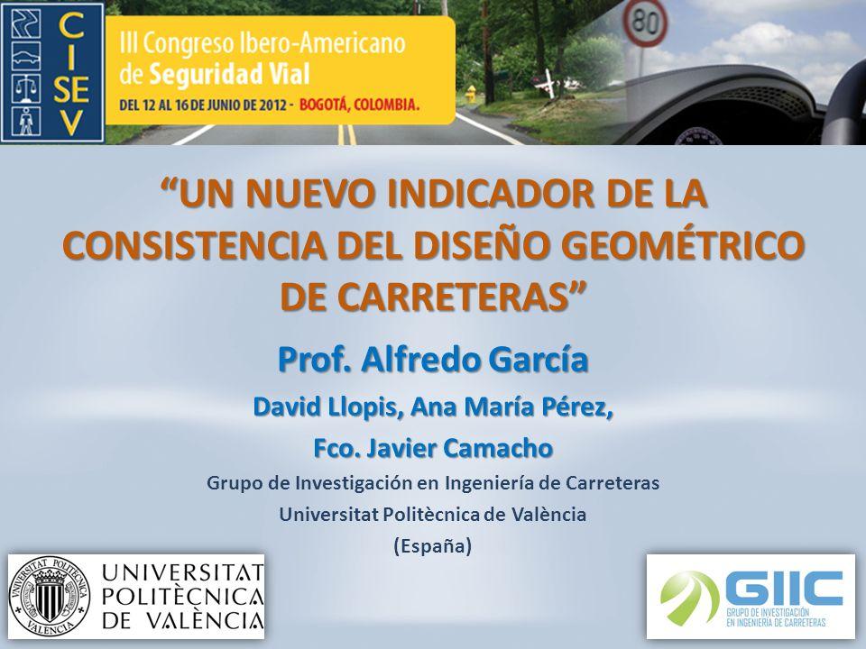 UN NUEVO INDICADOR DE LA CONSISTENCIA DEL DISEÑO GEOMÉTRICO DE CARRETERAS