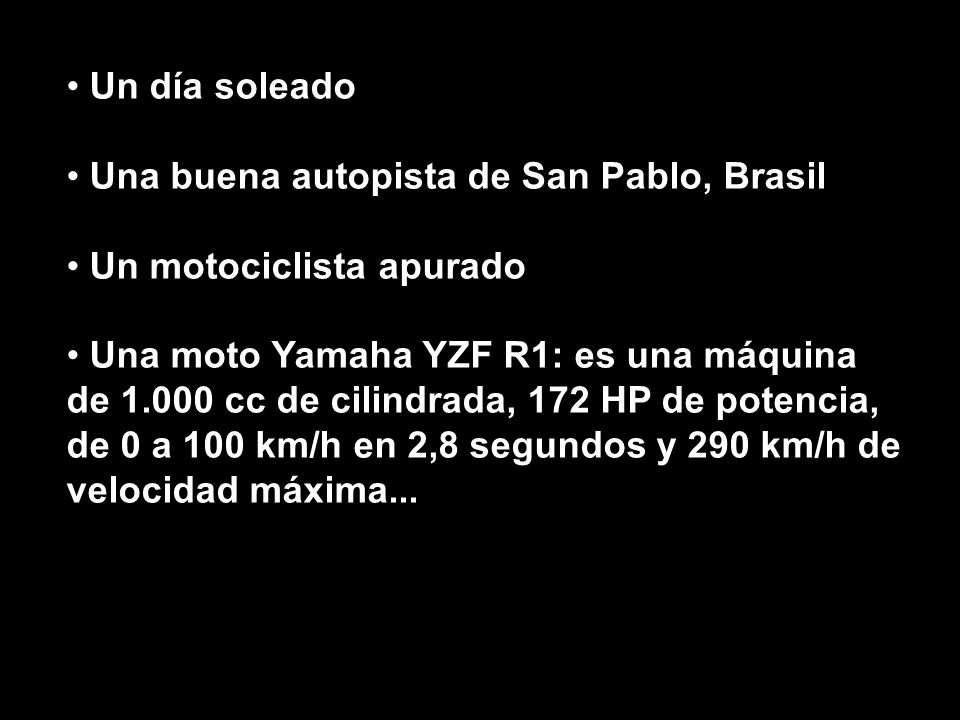 Un día soleadoUna buena autopista de San Pablo, Brasil. Un motociclista apurado.