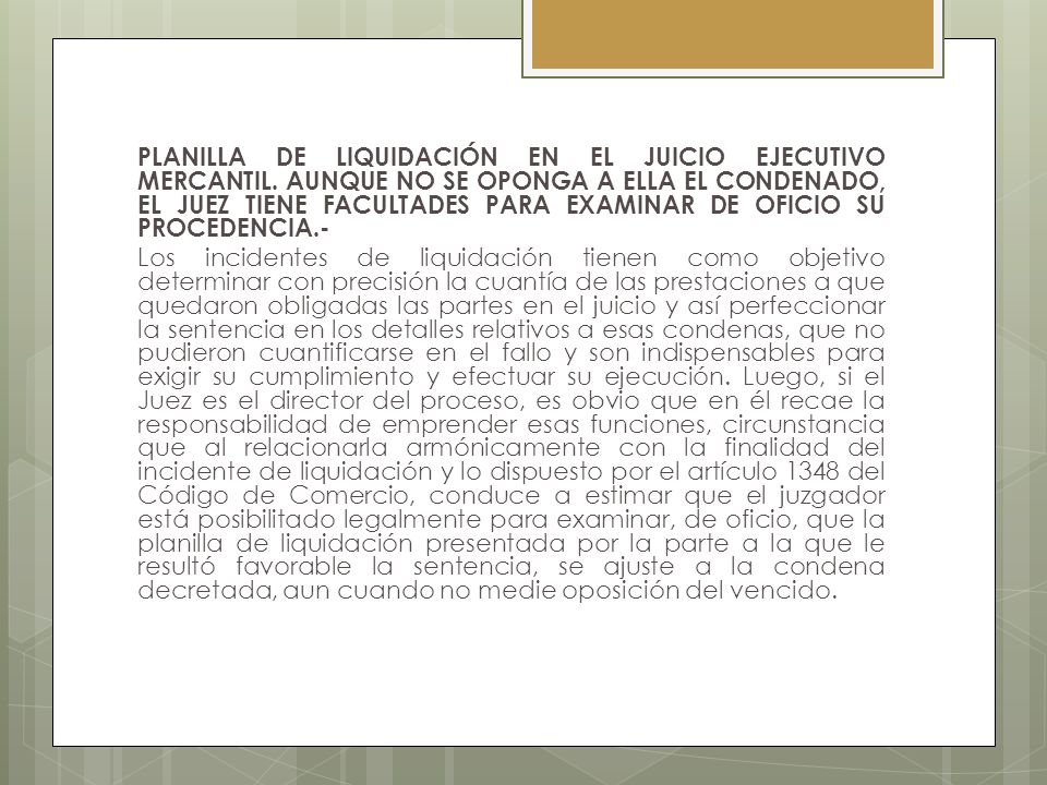 PLANILLA DE LIQUIDACIÓN EN EL JUICIO EJECUTIVO MERCANTIL