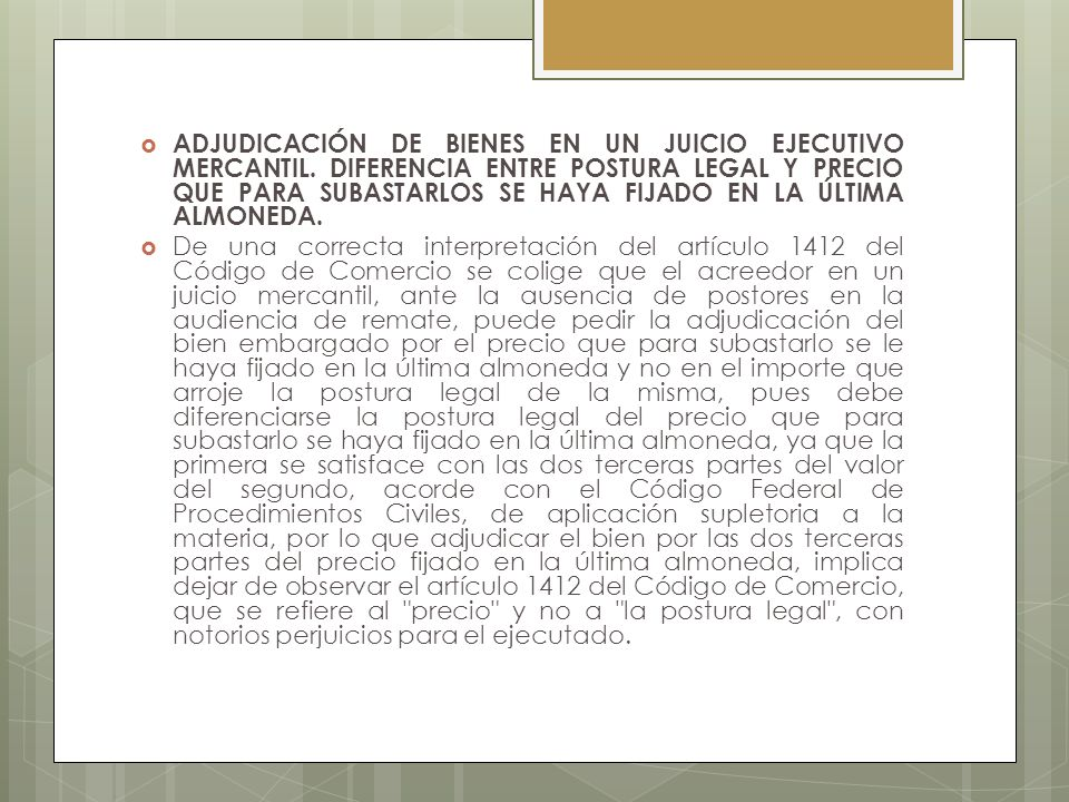 ADJUDICACIÓN DE BIENES EN UN JUICIO EJECUTIVO MERCANTIL