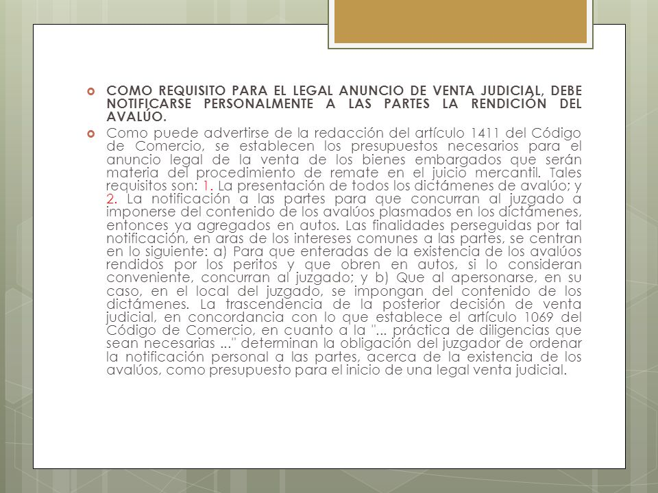 COMO REQUISITO PARA EL LEGAL ANUNCIO DE VENTA JUDICIAL, DEBE NOTIFICARSE PERSONALMENTE A LAS PARTES LA RENDICIÓN DEL AVALÚO.