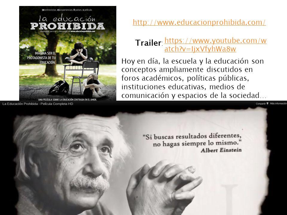 Trailer: http://www.educacionprohibida.com/