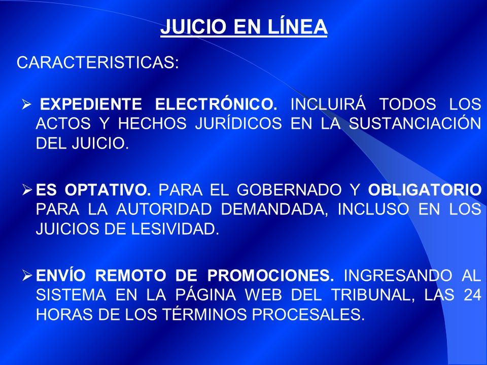 JUICIO EN LÍNEA CARACTERISTICAS: