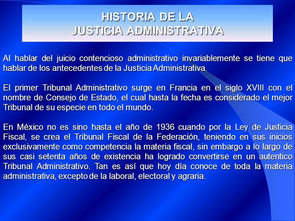 HISTORIA DE LA JUSTICIA ADMINISTRATIVA