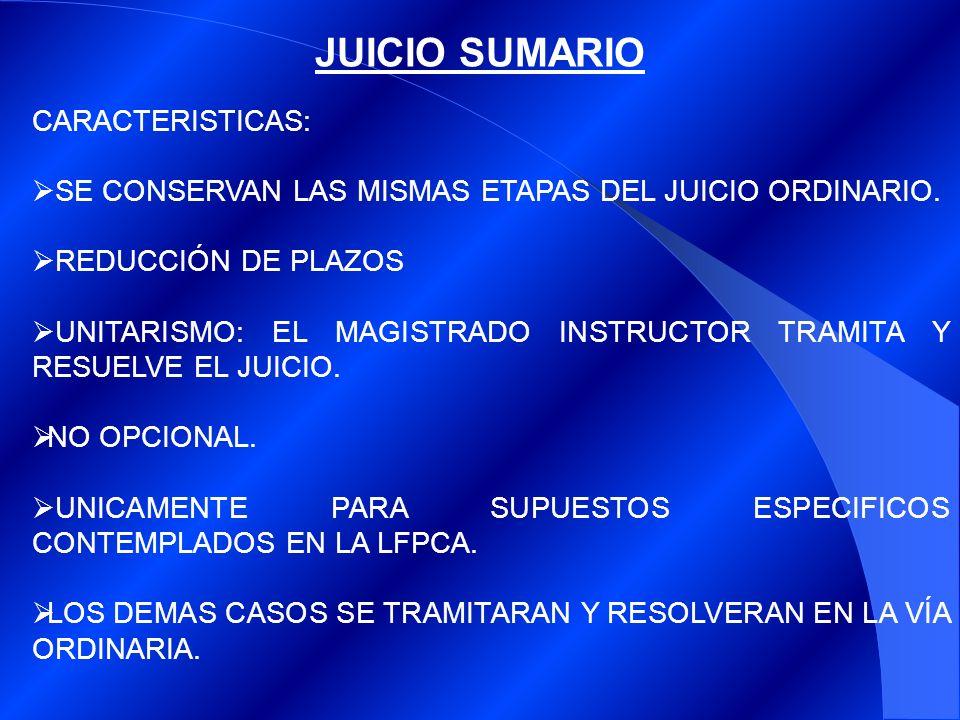 JUICIO SUMARIO CARACTERISTICAS: