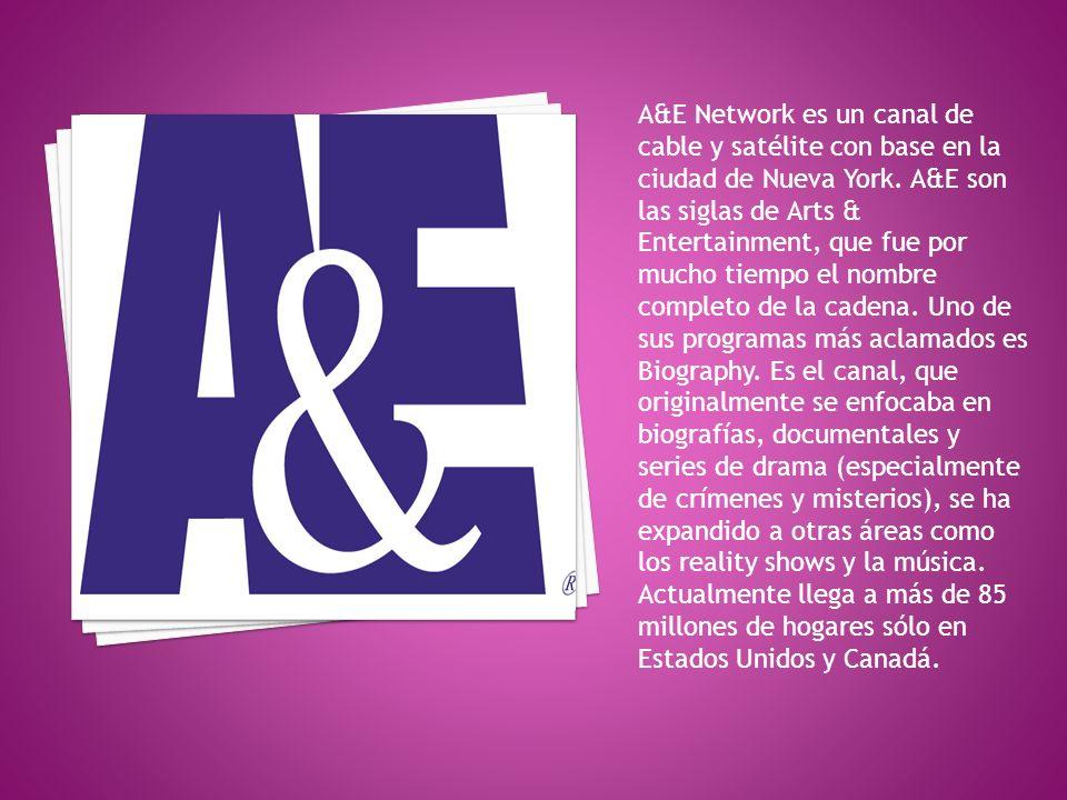 A&E Network es un canal de cable y satélite con base en la ciudad de Nueva York.