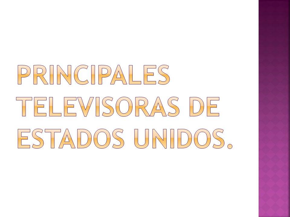 principales televisoras de estados unidos.