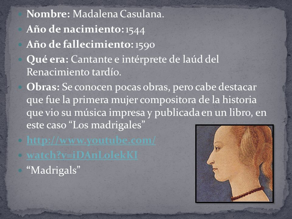 Nombre: Madalena Casulana.