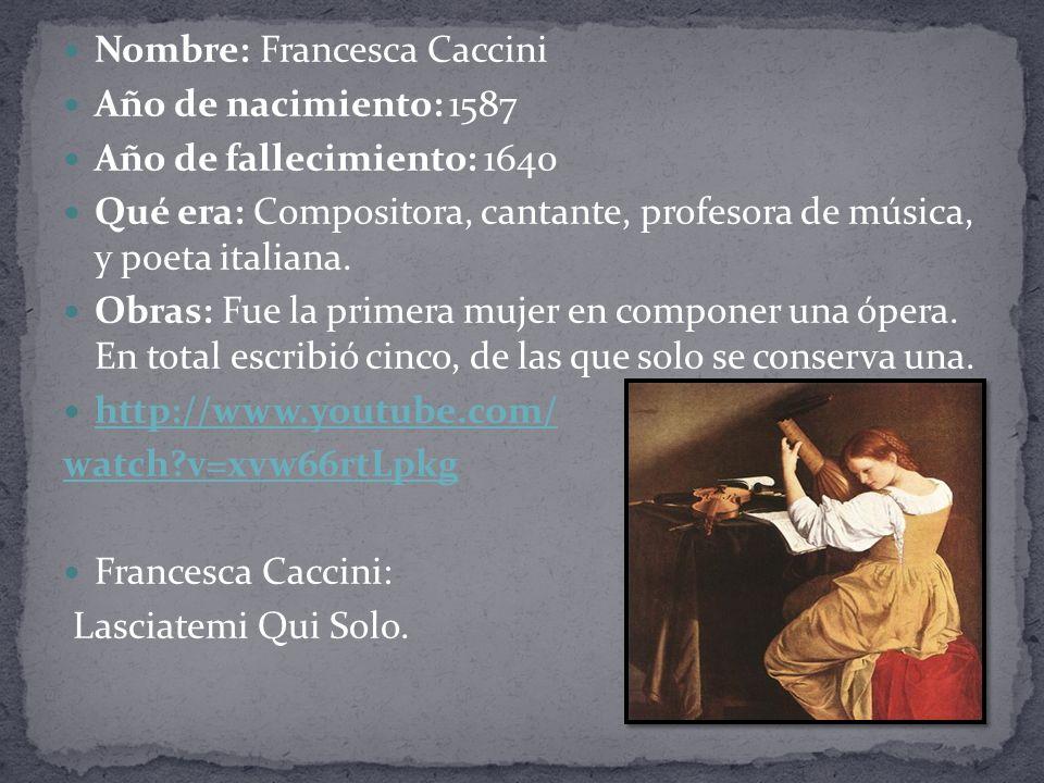 Nombre: Francesca Caccini