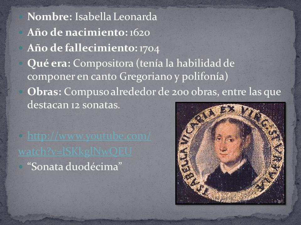 Nombre: Isabella Leonarda