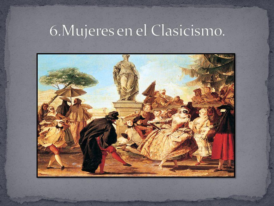 6.Mujeres en el Clasicismo.