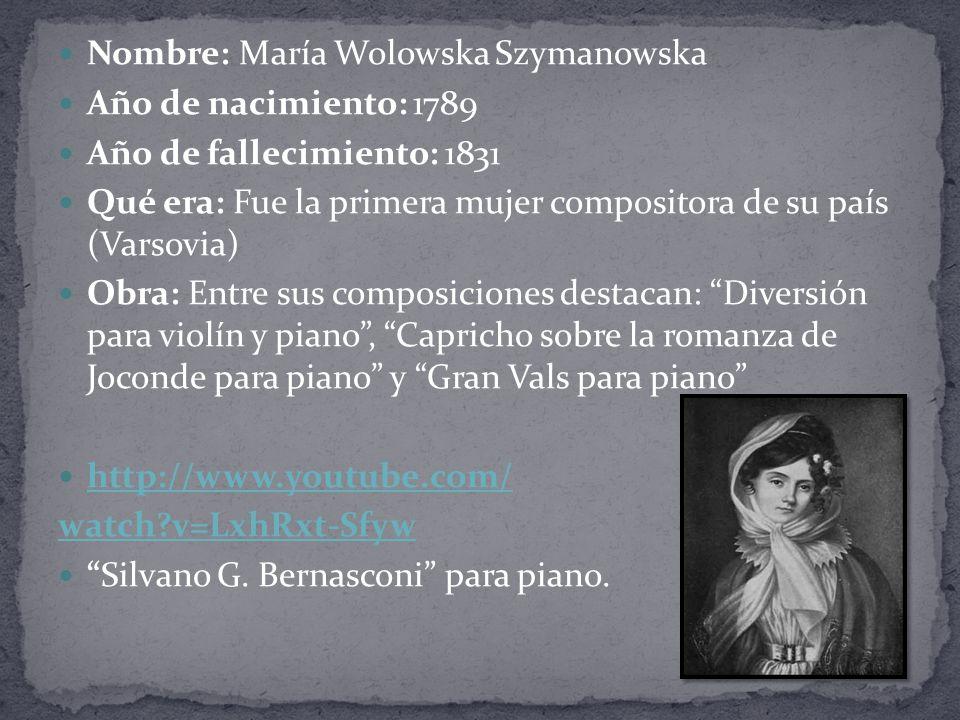 Nombre: María Wolowska Szymanowska