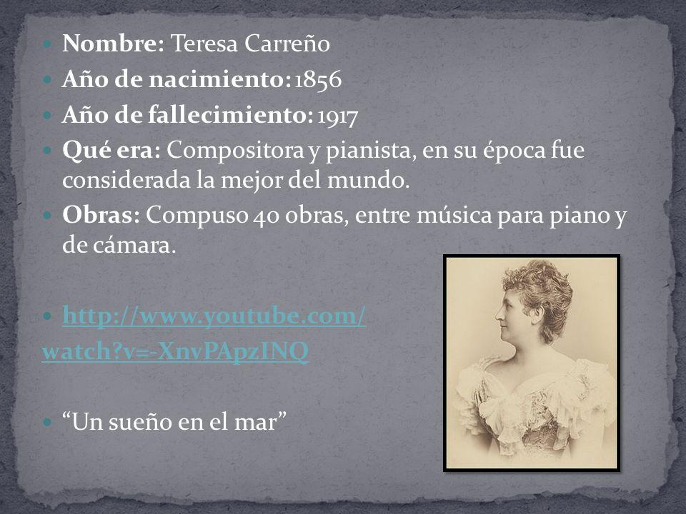 Nombre: Teresa Carreño