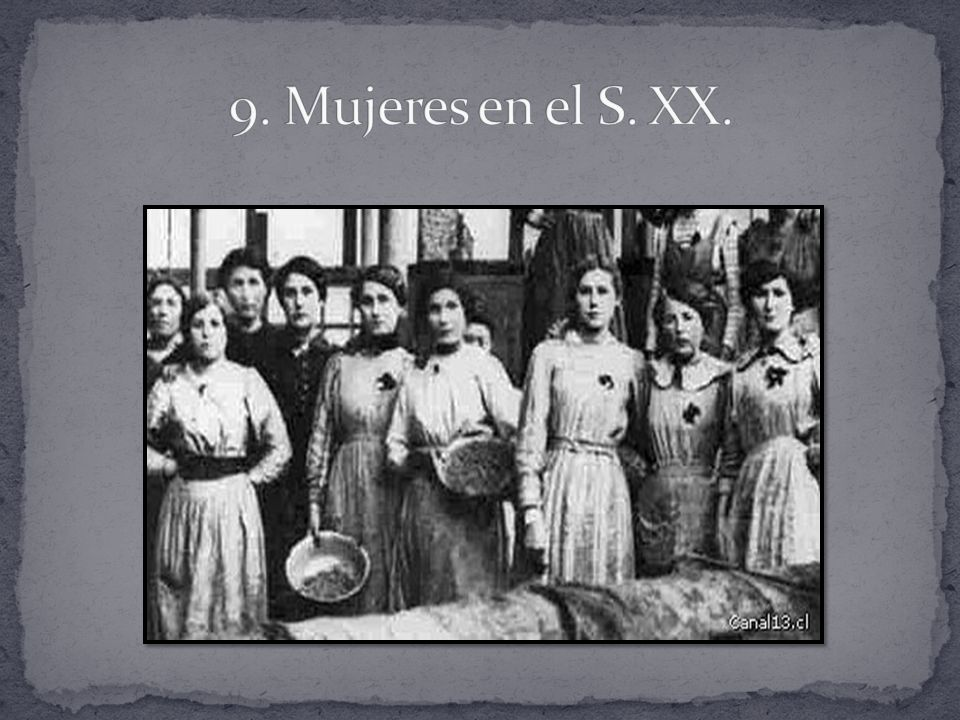9. Mujeres en el S. XX.