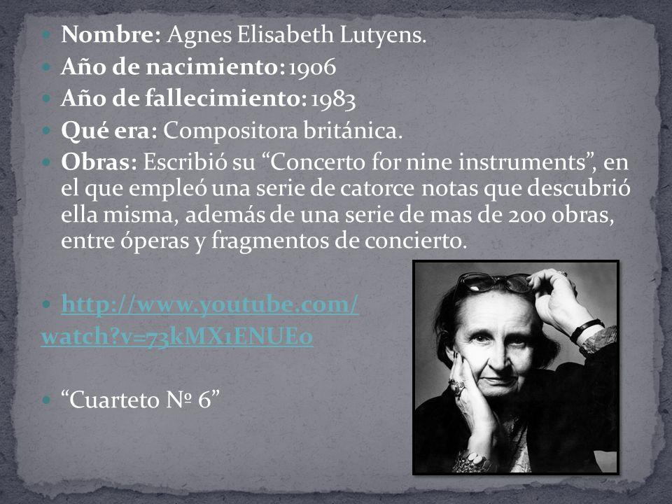 Nombre: Agnes Elisabeth Lutyens.
