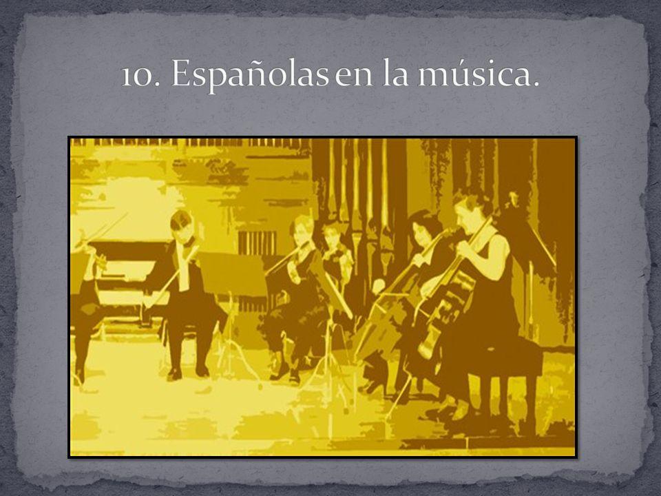 10. Españolas en la música.