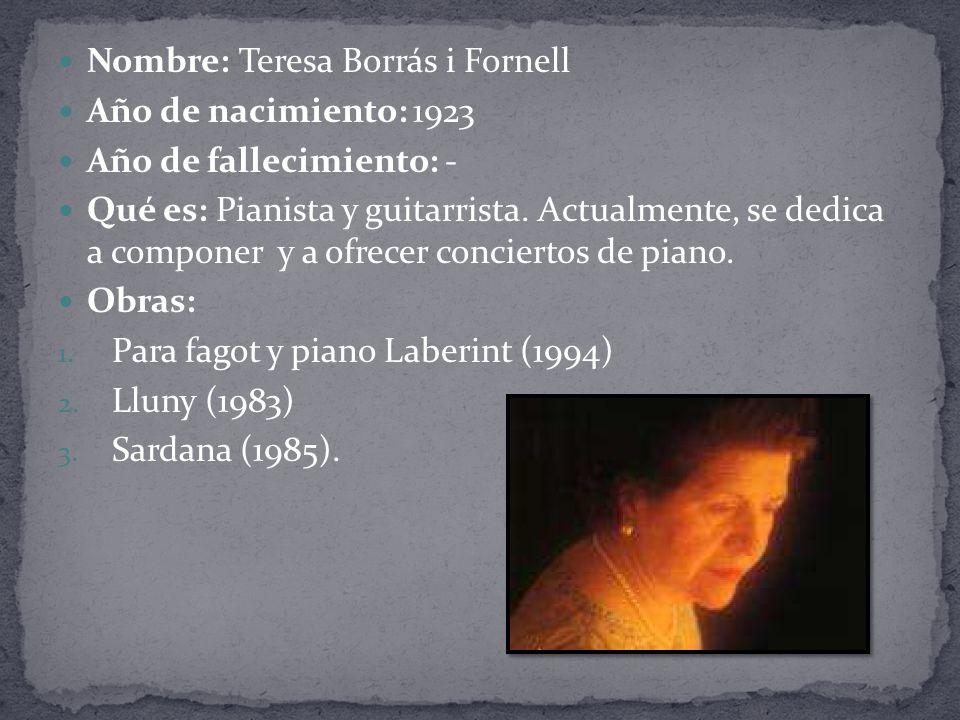 Nombre: Teresa Borrás i Fornell