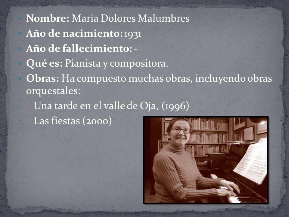 Nombre: Maria Dolores Malumbres