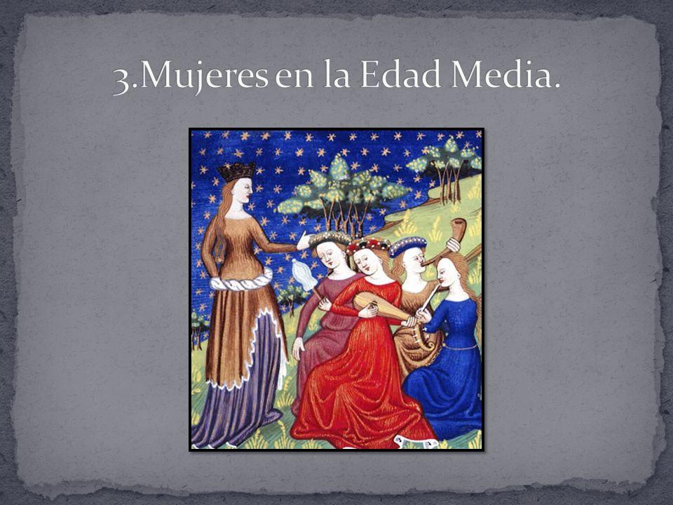3.Mujeres en la Edad Media.
