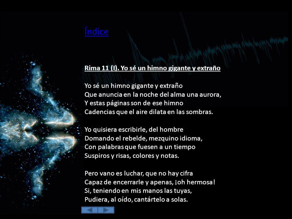 Índice Rima 11 (I). Yo sé un himno gigante y extraño