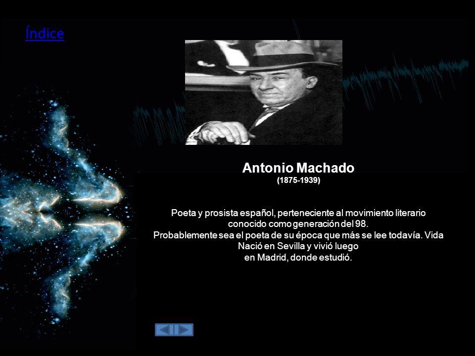 Índice Antonio Machado (1875-1939)
