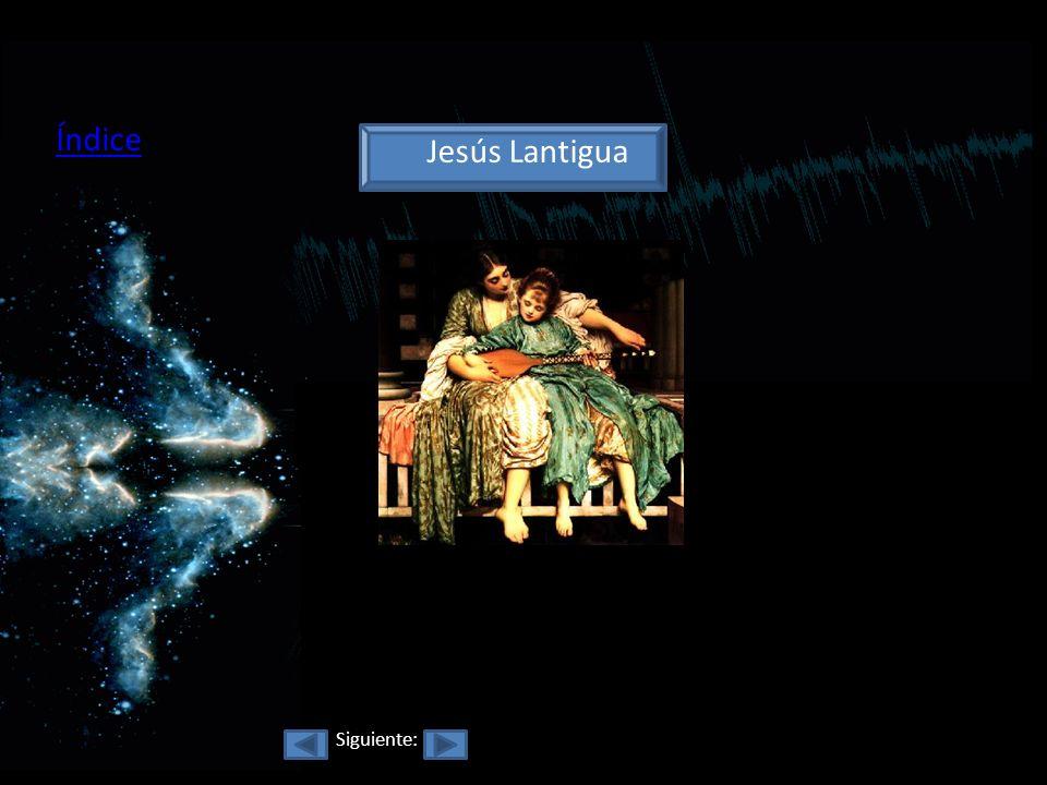 Índice Jesús Lantigua Siguiente: