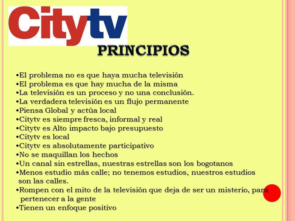 PRINCIPIOS •El problema no es que haya mucha televisión
