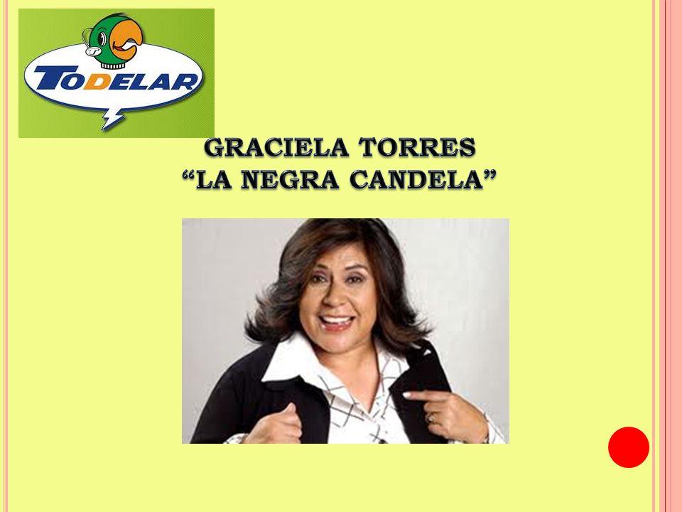 GRACIELA TORRES LA NEGRA CANDELA