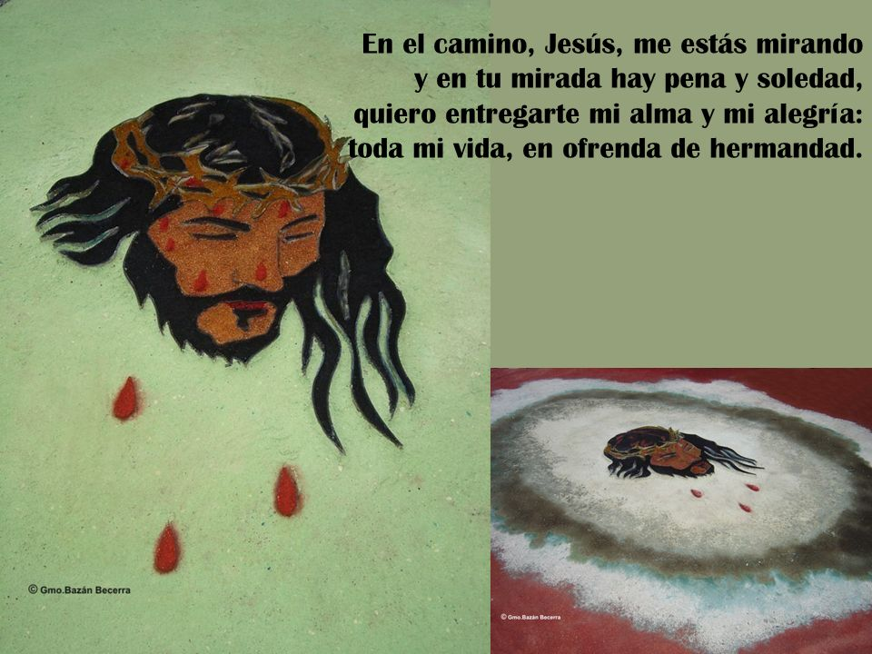 En el camino, Jesús, me estás mirando