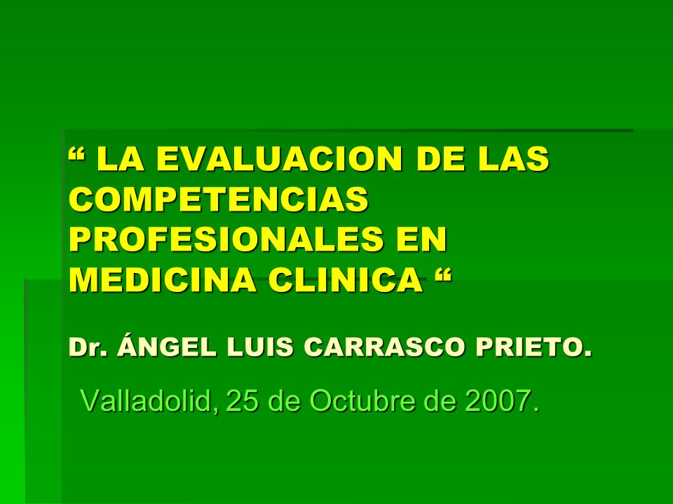 Valladolid, 25 de Octubre de 2007.
