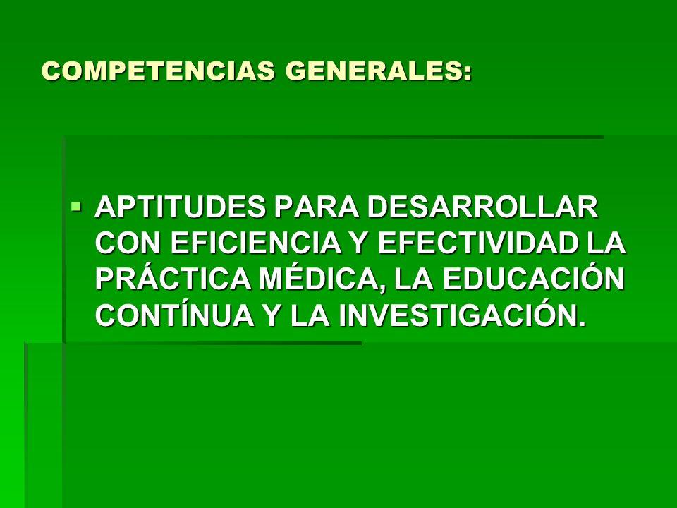 COMPETENCIAS GENERALES:
