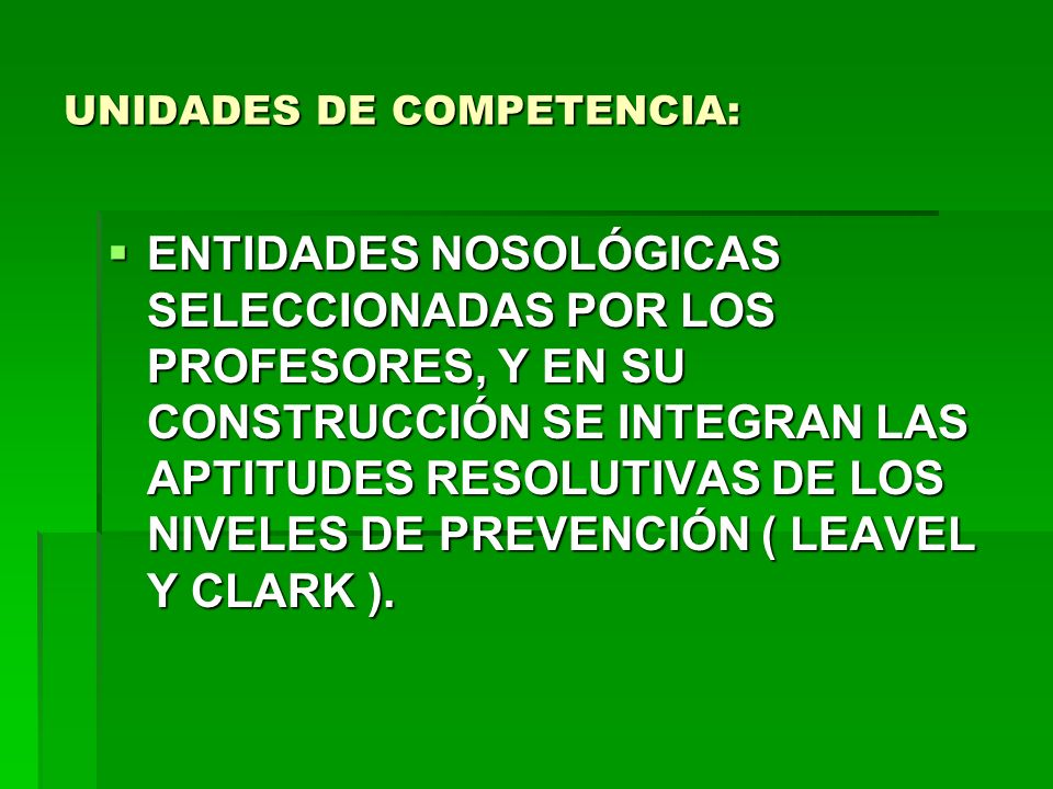 UNIDADES DE COMPETENCIA: