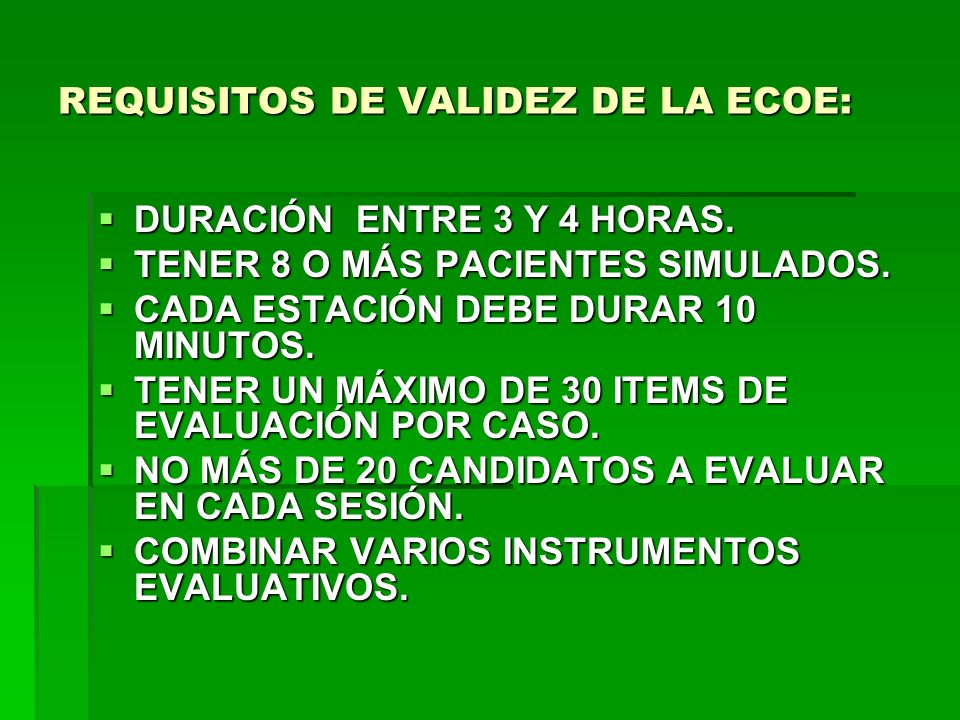 REQUISITOS DE VALIDEZ DE LA ECOE:
