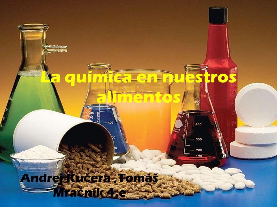 La química en nuestros alimentos