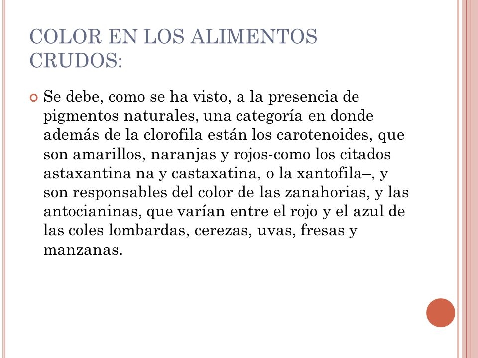 COLOR EN LOS ALIMENTOS CRUDOS: