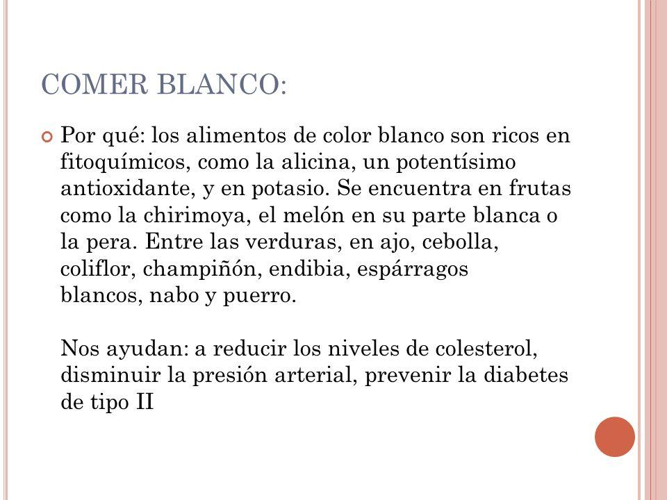 COMER BLANCO: