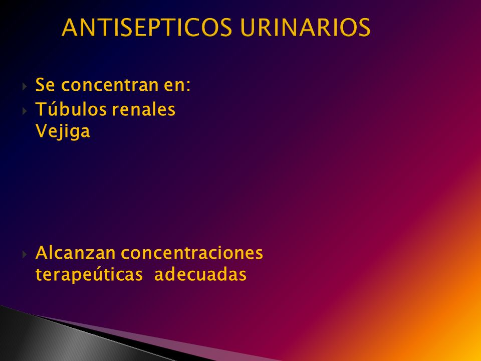 ANTISEPTICOS URINARIOS