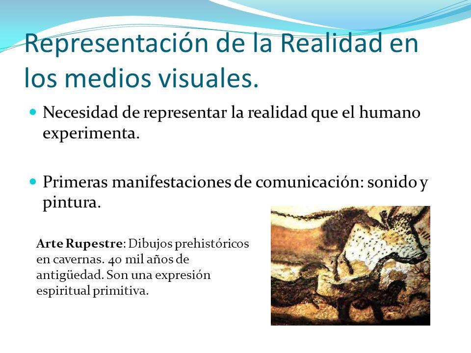 Representación de la Realidad en los medios visuales.
