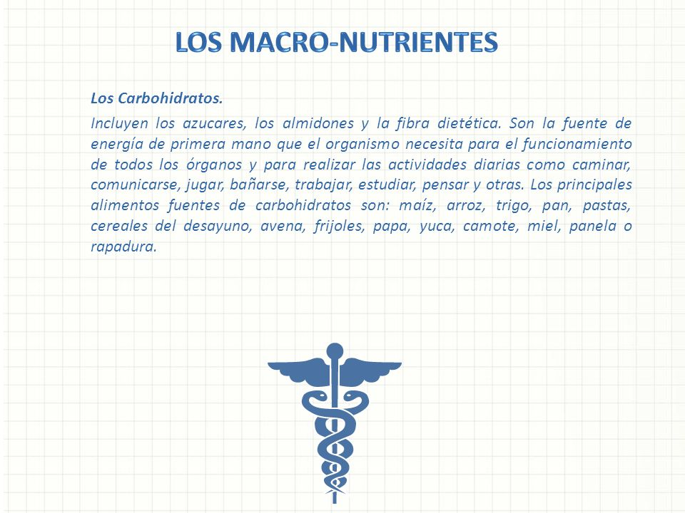 Los Macro-nutrientes Los Carbohidratos.
