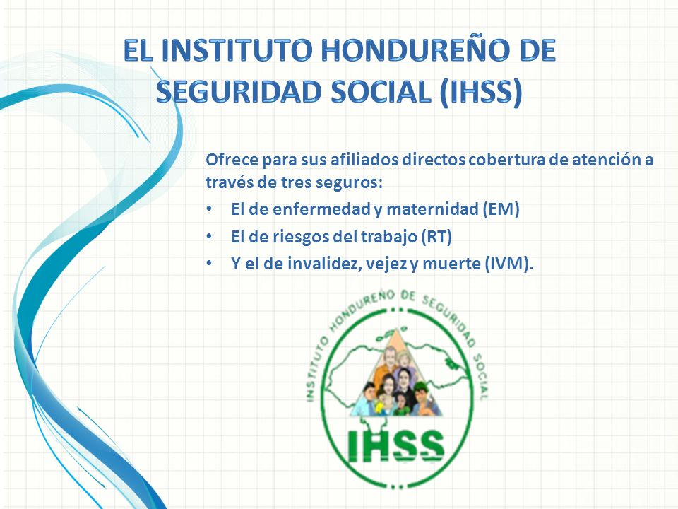 El Instituto Hondureño de Seguridad Social (IHSS)