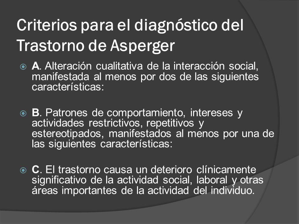 Criterios para el diagnóstico del Trastorno de Asperger