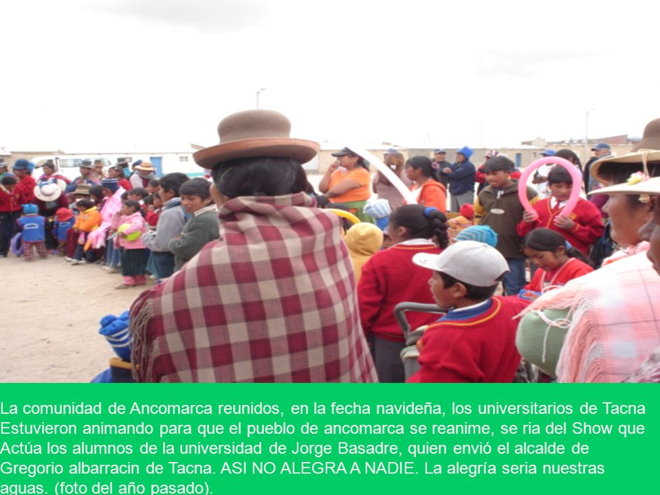 La comunidad de Ancomarca reunidos, en la fecha navideña, los universitarios de Tacna